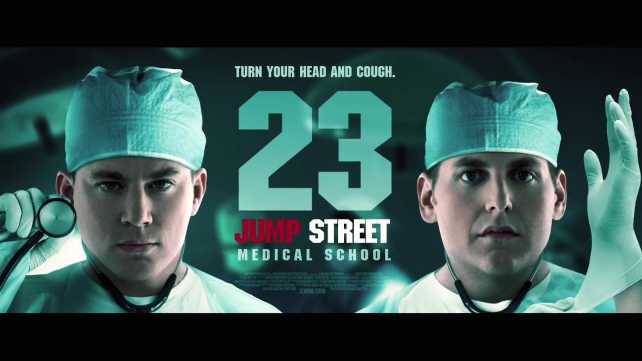 23 jump street medical school poster